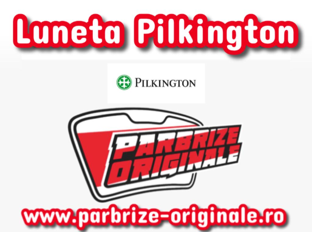 lunete pilkington